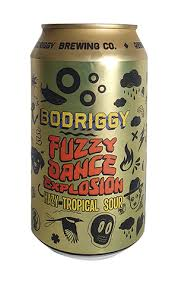 Bodriggy Fuzzy Dance Explosion Hazy Tropical Sour