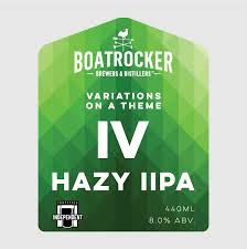 Boatrocker Variations on a Theme IV Hazy IIPA
